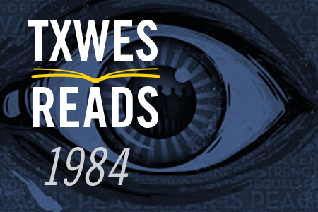 TxWes Reads '1984' events continue in the Spring Semester