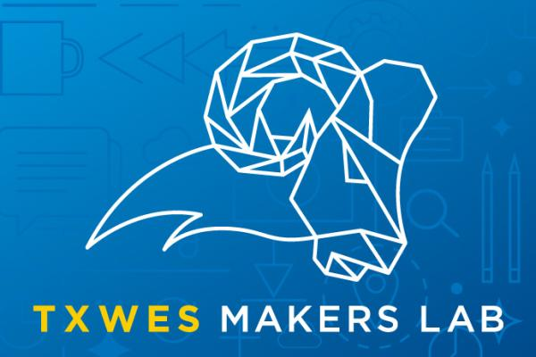 Check out the TXWES Makers Lab's new hours
