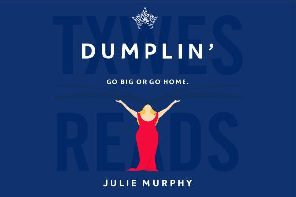 TXWES Reads Dumplin' Virtual Kickoff Event